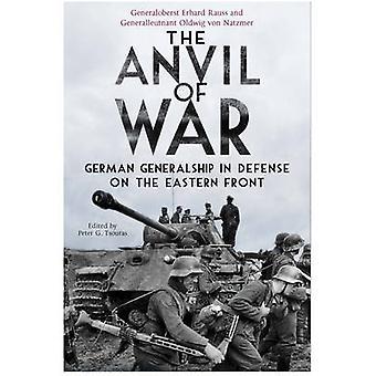 戦争の東部戦線の防衛にドイツ将官の職アンビル