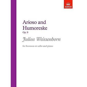 Arioso and Humoreske - Op. 9 by Julius Weissenborn - 9781854720931 Bo