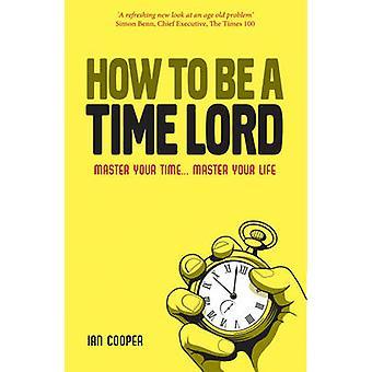 Come essere un maestro di tempo - controllo Your Time... Controllare la vostra vita di Ia