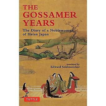 The Gossamer Years - Diary of a Noblewoman of Heian Japan (New edition