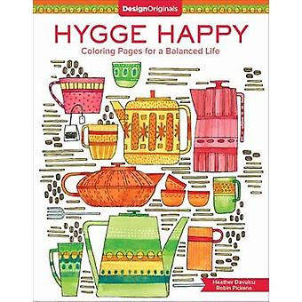 Hygge Happy Coloring Book - Coloring Pages for a Cozy Life by Robin Pi