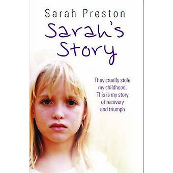 Sarah's Story - They Cruelly Stole My Childhood. This is My Story of R