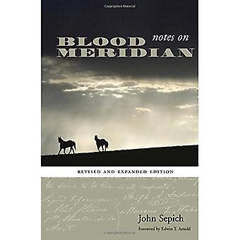 Notes on  Blood Meridian  (Southwestern Writers Collection Series)