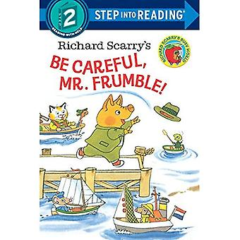 Be Careful, Mr. Frumble! (Step into Reading)