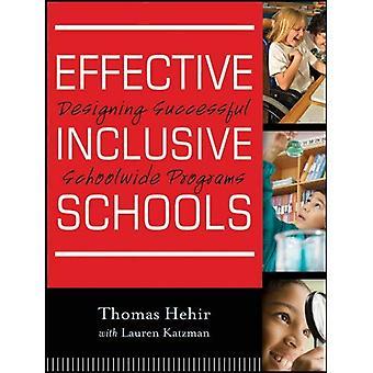 Écoles intégratrices efficaces: Concevoir des programmes de l'école réussie