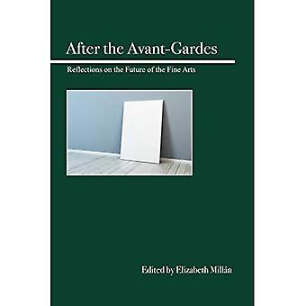 After the Avant-Gardes