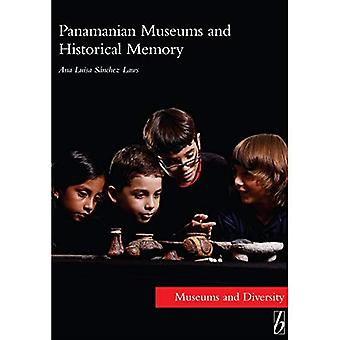 Panamanian Museums and Historical Memory