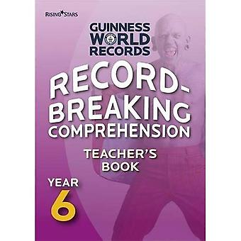 Record Breaking Comprehension: Teacher's Guide Year 6 (Guinness World Records)