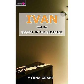 Ivan en het geheim in de koffer