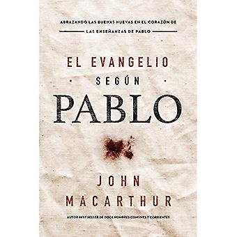 El Evangelio Segun Pablo