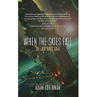 When The Skies Fall: The Gray Wars: Volume 2 (The Gray Wars)
