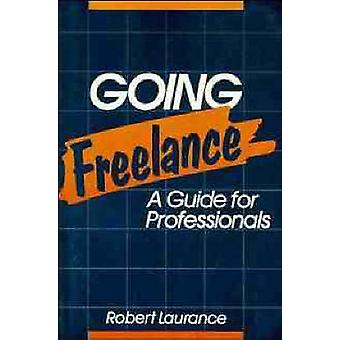 Going Freelance by Laurance & Robert