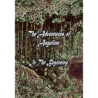 De avonturen van Angelina In het begin door Bennett & Justin Lee