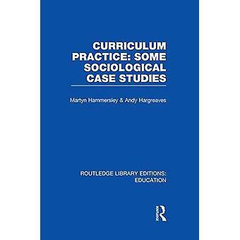 Currículo praticar alguns estudos de caso sociológica por Hammersley & Martyn