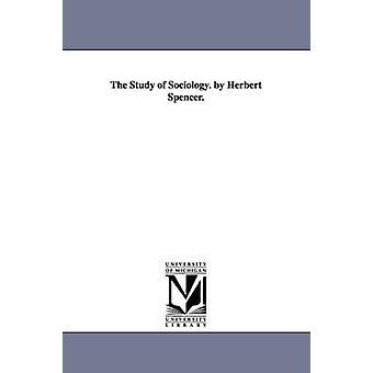 Studere sosiologi. av Herbert Spencer. av Spencer & Herbert