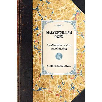 Diary of William Owen by Owen & William