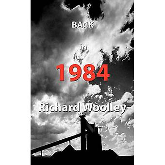 Back in 1984 by Woolley & Richard