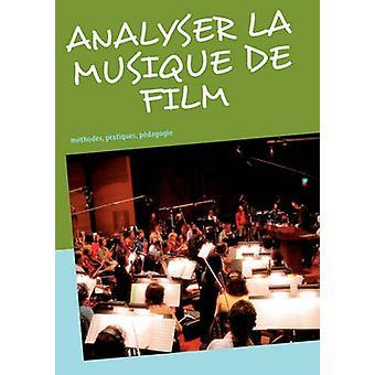 Analyser la musique de film by GimelloMesplomb & Frdric