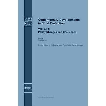 Sviluppi odierni della modifiche criteri di protezione del bambino e sfide da Nigel & Parton