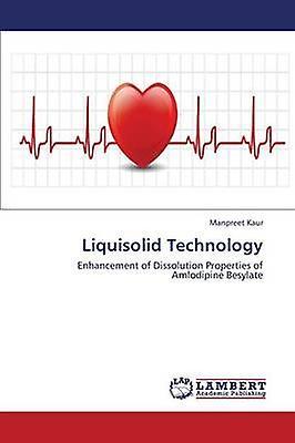 Liquisolid Technology by Kaur Manpreet