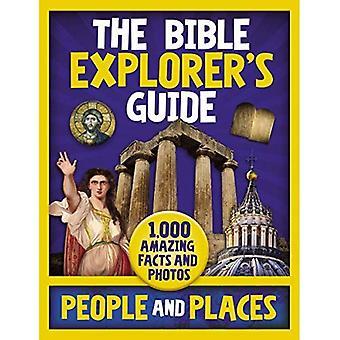 Bibeln Utforskare Guide människor och platser: 1000 fantastiska fakta och bilder
