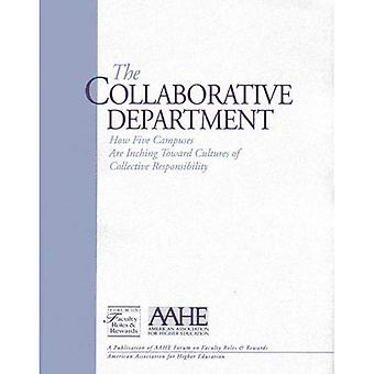The Collaborative Department: How Five Campuses Are Inching Toward Cultures Of Collective Responsibility