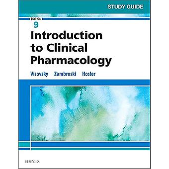 Study Guide for Introduction to Clinical Pharmacology by Constance G