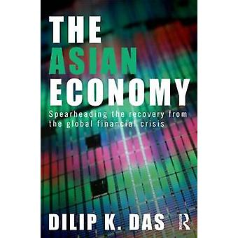 The Asian Economy - Spearheading the Recovery from the Global Financia