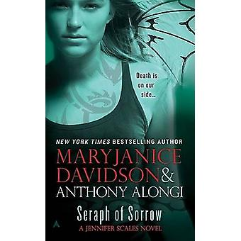 Seraph of Sorrow by MaryJanice Davidson - Anthony Alongi - 9780441016