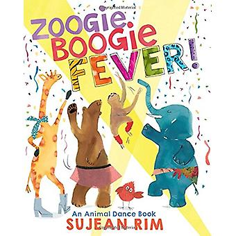 Zoogie Boogie Fever! an Animal Dance Book - Null by Sujean Rim - 97805