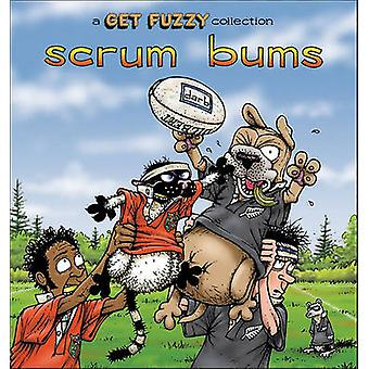 Scrum Bums - A Get Fuzzy Collection by Darby Conley - 9780740750014 Bo