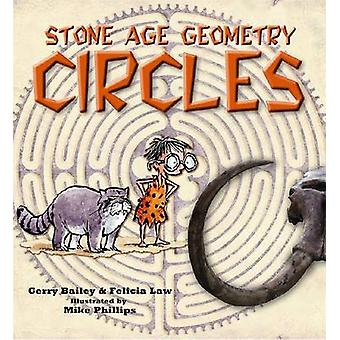 Stone Age Geometry Circles by Gerry Bailey - Felicia Law - 9780778705