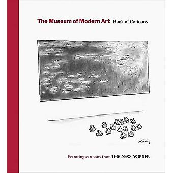 The Museum of Modern Art - Book of Cartoons - Featuring Cartoons from T