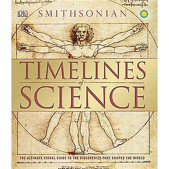 Timelines of Science by DK Publishing - DK - 9781465442475 Book