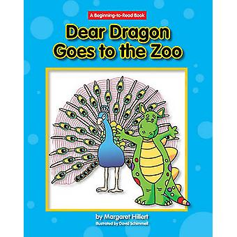 Dear Dragon Goes to the Zoo by Margaret Hillert - David Schimmell - 9