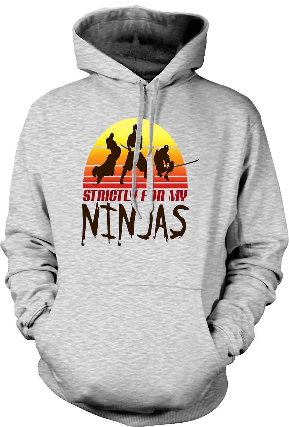 Mens Hoodie - Strictly For My Ninjas - Drôle