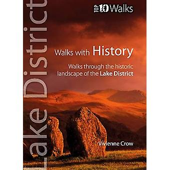 Walks with History - Walks Through the Historic Landscape of the Lake