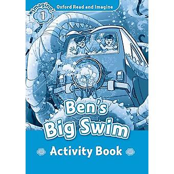 Oxford Read and Imagine Level 1 Bens Big Swim activity book by Paul Shipton