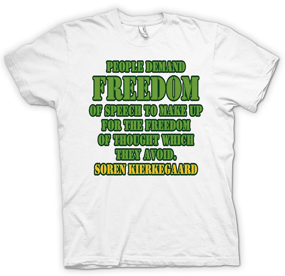 Womens T-shirt - People Demand Freedom Of Speech - Soren Kierkegaard