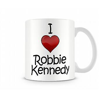 Amo la tazza stampata Robbie Kennedy