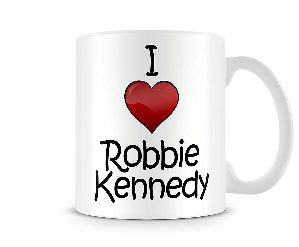 Me encanta Robbie Kennedy taza impresa