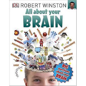 Tutto sul tuo cervello da Robert Winston - 9780241243596 libro