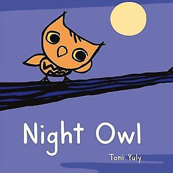 Night Owl by Toni Yuly - 9781250072917 Book