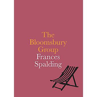 The Bloomsbury Group (2nd) by Frances Spalding - 9781855144767 Book