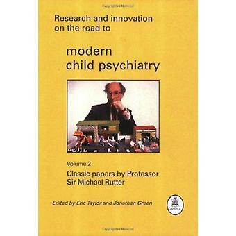 Research and Innovation on the Road to Modern Child Psychiatry - Class