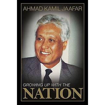 Växer upp med nationen av Ahmad Kamil Jaafar - 9789814408424 bok