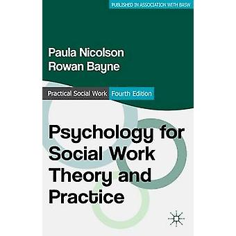 Psychology for Social Work Theory and Practice (4th Revised edition)