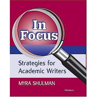 In Focus: Strategies for Academic Writers