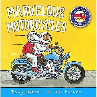 Marvelous motorcyklar (fantastiska maskiner)