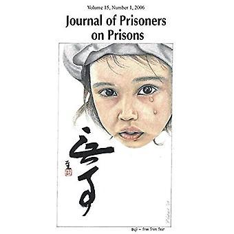 Journal of Prisoners on Prisons: v. 15, No. 1